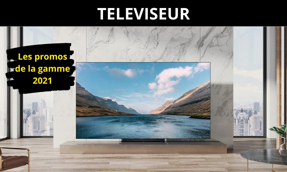 Téléviseur les promos de la gamme 2021