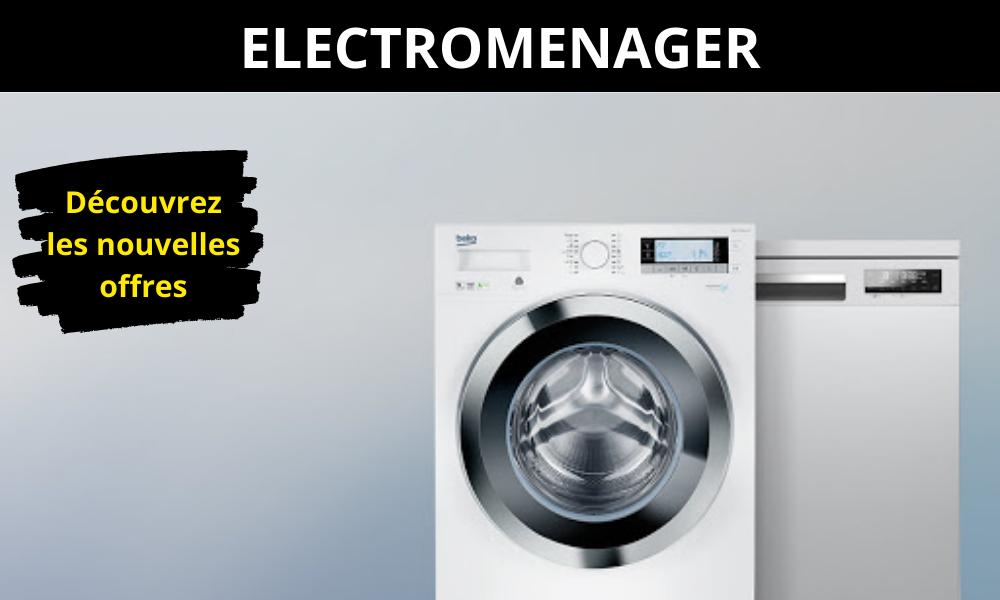 ELECTROMENAGER Découvrez les nouvelles offres