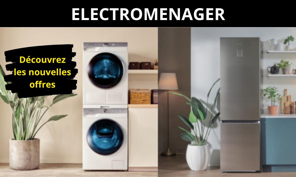 ELECTROMENAGER - Découvrez les nouvelles offres